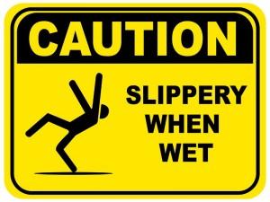 slippery-when-wet